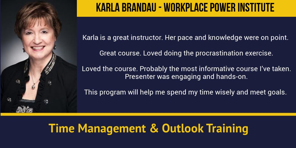 Workplace Power Institute - Time Management and Outlook Training with Karla Brandau